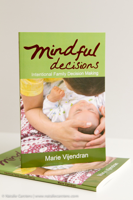 Mindful Decisions (book) - Intentional Family Decision Making - Marie Vijendran